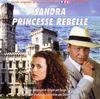 disque live sandra princesse rebelle bande originale de la serie televisee tf1 sandra princesse rebelle