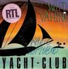 disque radio yacht club indicatif rtl vous offre vos vacances sweet vahine yacht club